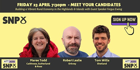 Meet Your SNP Candidates - With Guest Speaker Fergus Ewing tickets