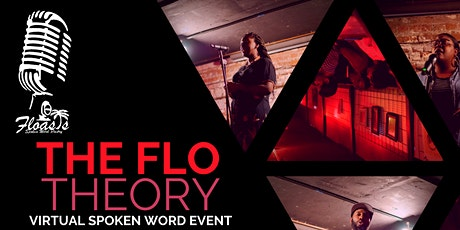 "Floasis presents ""The Flo Theory"" Virtual Spoken Word Event tickets"