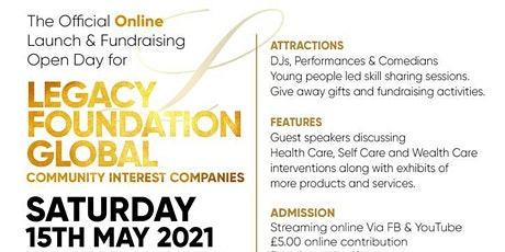 The Legacy Foundation Global Community Official Online Launch tickets