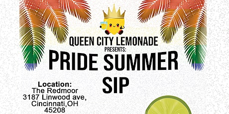 Queen City Lemonade Present: Pride Summer Sip tickets