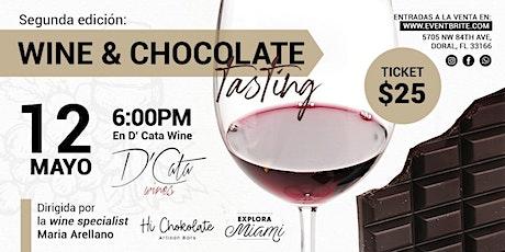 Wine & Chocolate Tasting  #2 Edición tickets