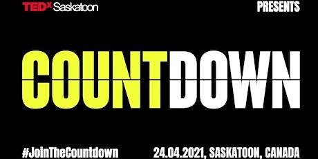 TEDxSaskatoon Countdown 2021 tickets