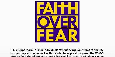 FAITH OVER FEAR  tickets