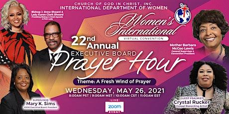 International Department of Women Executive Board Prayer Hour tickets