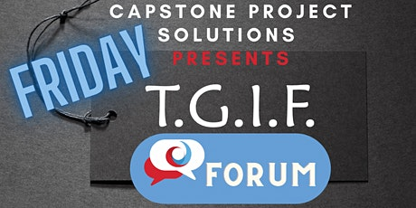 TGIF  Practical Projects Forum - Free tickets