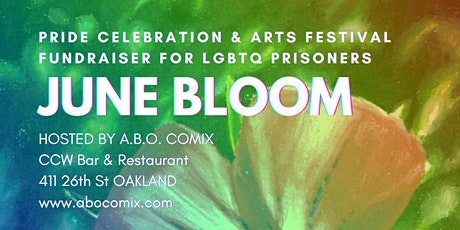 June Bloom: Pride Celebration & Arts Fest Fundraiser for LGBTQ Prisoners tickets
