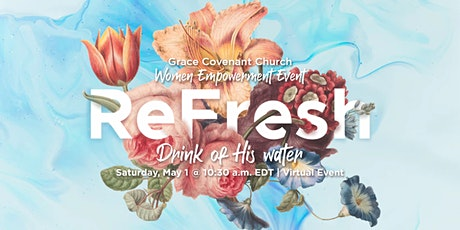 Grace Covenant Church Women Empowerment Event tickets