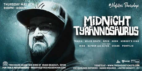 MIDNIGHT TYRANNOSAURUS @ Treehouse Miami tickets