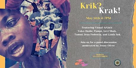 Krik? Krak! An Exhibition & Panel Discussion tickets