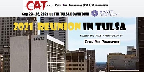 CAT ASSOCIATION 75TH ANNIVERSARY REUNION IN TULSA tickets
