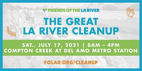 The Great LA River CleanUp: Compton Creek at Del Amo Metro Station tickets