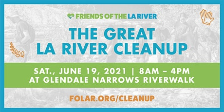 The Great LA River CleanUp: Glendale Narrows Riverwalk tickets