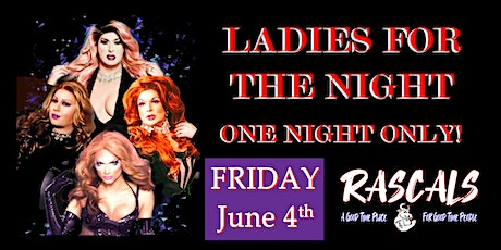 Copy of Ladies For The Night tickets