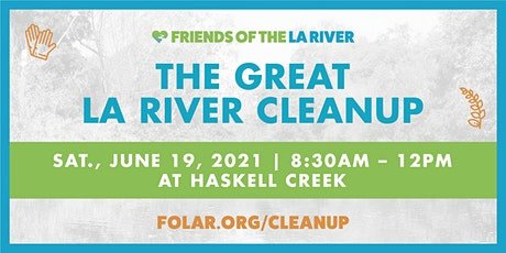 The Great LA River CleanUp: Haskell Creek tickets