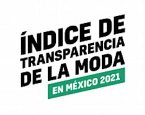 Índice de Transparencia de la Moda en México Tickets