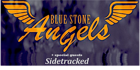 Blue Stone Angels and Sidetracked tickets