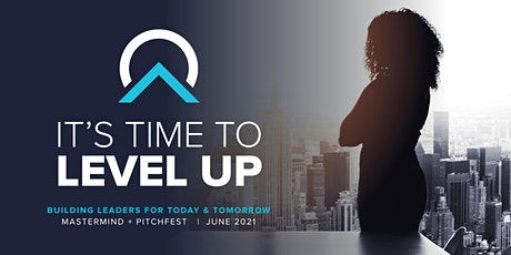 LEVEL UP - Mastermind & Business Pitch Event tickets