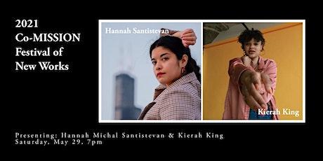 2021 Co-MISSION Festival of New Works: Hannah Santistevan & Kierah King tickets