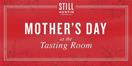 Mother's Day Brunch at Still Austin tickets