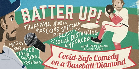 Batter Up: Covid-Safe Comedy on a Baseball Diamond tickets
