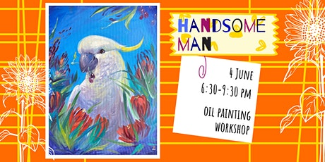 HANDSOME MAN - oil painting social workshop tickets