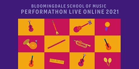 Bloomingdale School of Music's 21st Annual Performathon Online Concert tickets