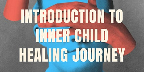 Inner Child Healing Journey: Introduction tickets