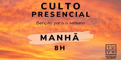 IEQ VALINHOS - CULTO - BENÇÃO PARA SEMANA - DOMINGO 25/04 ÀS 8H ingressos