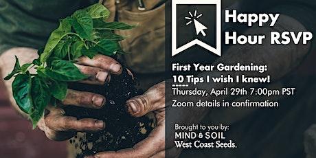 First Year Gardening: 10 Tips I wish I knew! tickets