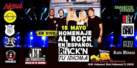 Una Noche de ROCK EN TU IDIOMA en Hollywood, FL tickets