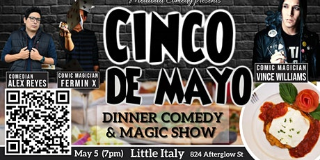 Cinco de Mayo Dinner & Stand Up Comedy Show tickets