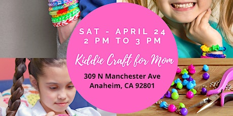 FREE Craft Workshop for Kids (To Create  Special Mother's Day Gift) tickets