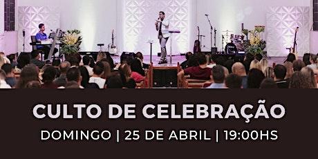 Culto  de Celebração   Domingo   19:00h ingressos