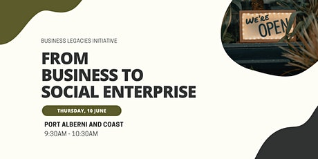 Port Alberni and Coast: From Business to Social Enterprise tickets