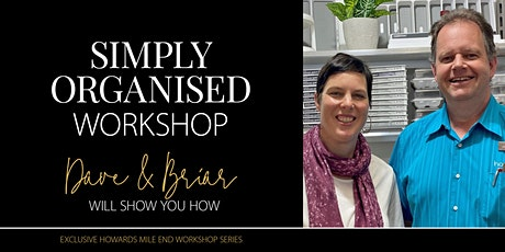 """Howards Mile End exclusive """"Simply Organise Your Kitchen"""" Workshop tickets"""