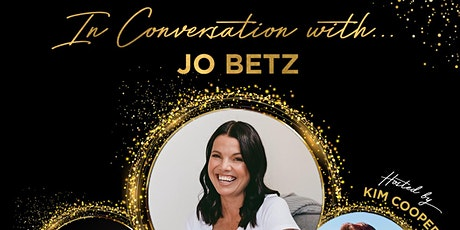 In Conversation with... Jo Betz tickets
