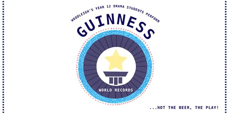 The Year 12 Drama Students Perform – Guinness World Records tickets