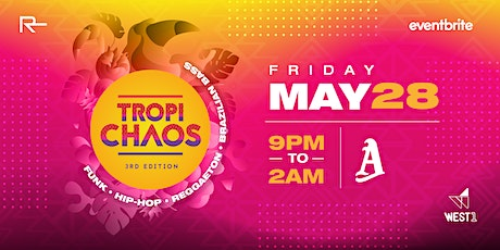 Tropichaos (3rd Edition) tickets