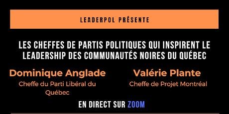 LeaderPOL présente : Les cheffes de partis politiques qui inspirent billets