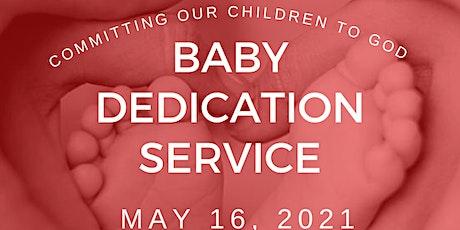 Christ Unity Baptist Church Baby Dedication Service tickets