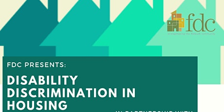 FDC Presents: Disability Discrimination Housing Clinic tickets