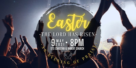 The Lord Has Risen - An Evening of Praise tickets