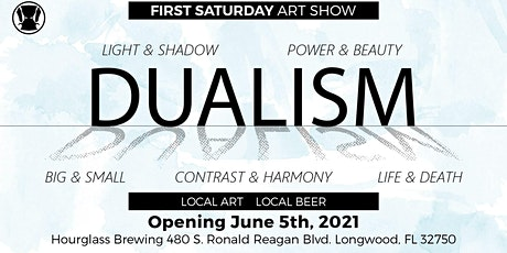 First Saturday Art Show: DUALISM tickets