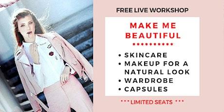 3 Secrets To Make You Beautiful (FREE Workshop) tickets