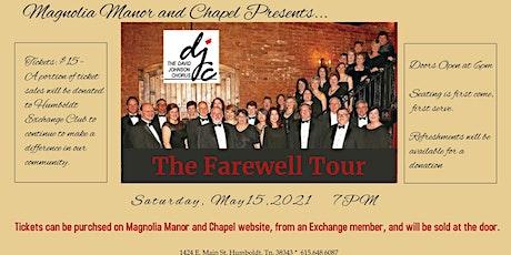 "DJC - ""The Farewell Tour"" tickets"
