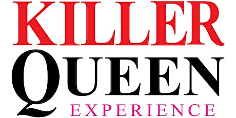 The Killer Queen Experience tickets