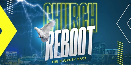 Church Reboot | The Journey Back tickets