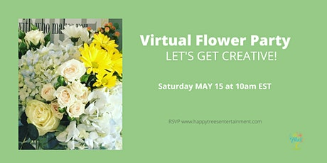 Virtual Flower Party tickets
