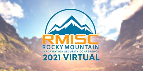 2021 Rocky Mountain Information Security Conference (Virtual) tickets