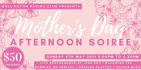Mother's Day Afternoon Soiree tickets